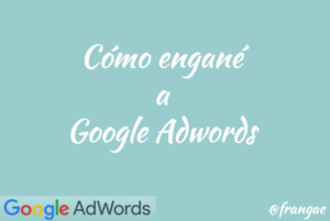 como engane google adwords