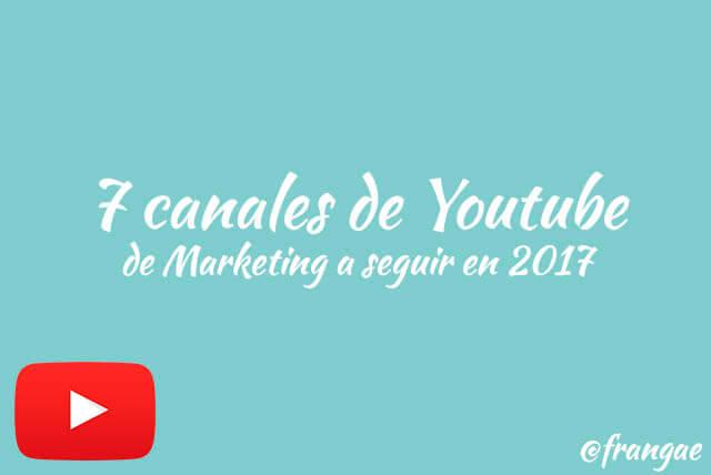 7 canales de youtube 2017