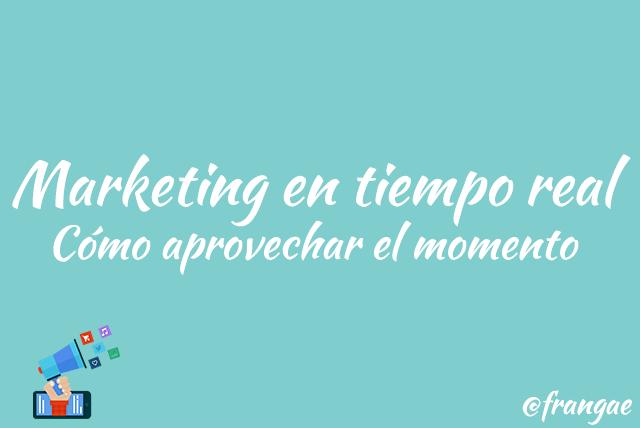 marketing en tiempo real